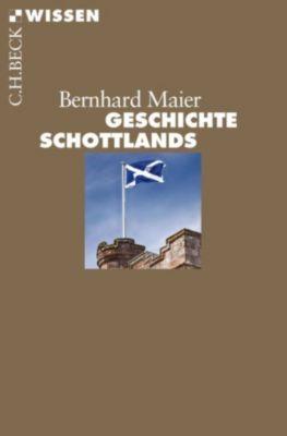Beck'sche Reihe: Geschichte Schottlands, Bernhard Maier