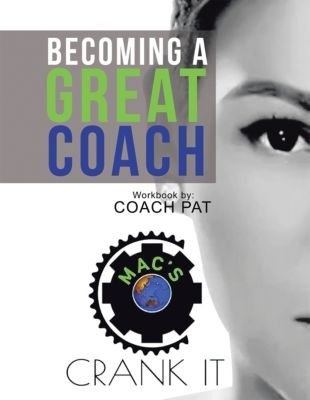 Becoming a Great Coach, Coach Pat