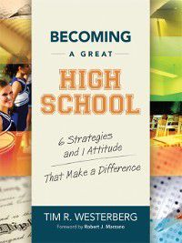 Becoming a Great High School, Tim R. Westerberg