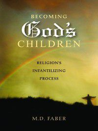 Becoming God's Children, M. Faber
