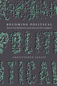 Becoming Political, Christopher Skeaff