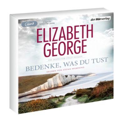 Bedenke, was du tust, 2 MP3-CDs, Elizabeth George