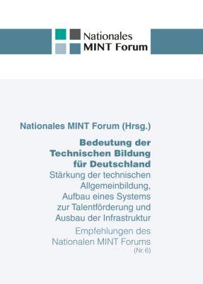Bedeutung der Technischen Bildung für Deutschland, Nationales MINT Forum