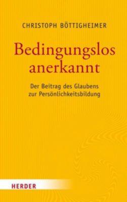 Bedingungslos anerkannt, Christoph Böttigheimer