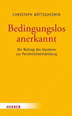 Bedingungslos anerkannt, Prof. Christoph Böttigheimer