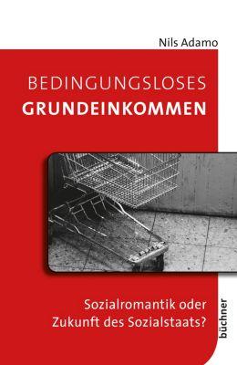 Bedingungsloses Grundeinkommen, Nils Adamo