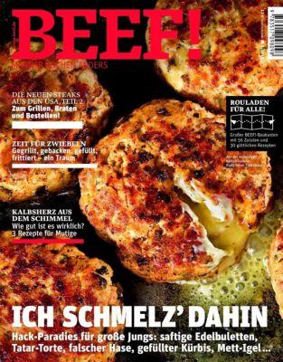 BEEF! - Für Männer mit Geschmack: .1/2019 Ich schmelz' dahin