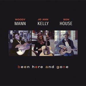 Been There And Gone, Mann, Kelly, House