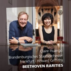 Beethoven Rarities, Claire Huangci, Howard Griffiths, So Brandenburg