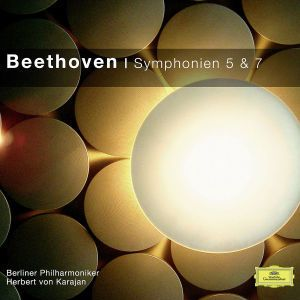 Beethoven: Symphonies Nos. 5 & 7, Ludwig van Beethoven