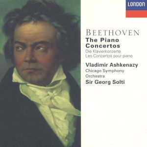 Beethoven: The Piano Concertos, Vladimir Ashkenazy, Georg Solti, Cso