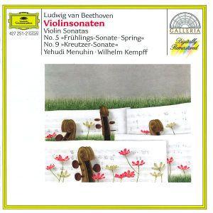 Beethoven: Violin Sonatas Nos.5 Spring & 9 Kreutzer, Wilhelm Kempff, Yehudi Nenuhin