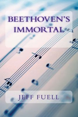 Beethoven's Immortal, Jeff Fuell