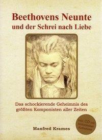 Beethovens Neunte und der Schrei nach Liebe - Manfred Krames pdf epub