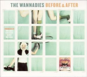 Before And After, The Wannadies