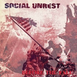 Before The Fall (Vinyl), Social Unrest