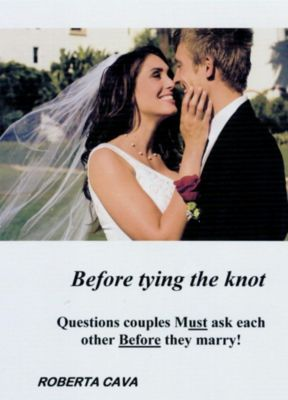 Before Tying the Knot: Questions Couples Must Ask Each Other Before They Marry!, Roberta Cava