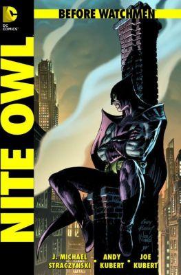Before Watchmen Band 4: Nite Owl, J. Michael Straczynski, Andy Kubert, Joe Kubert