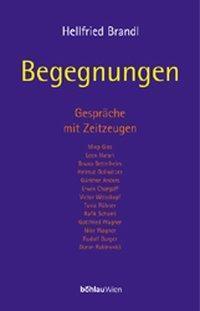 Begegnungen, Hellfried Brandl