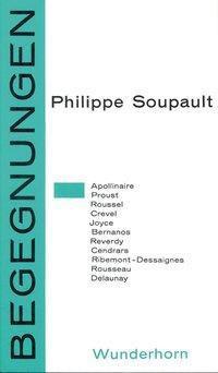 Begegnungen - Philippe Soupault |