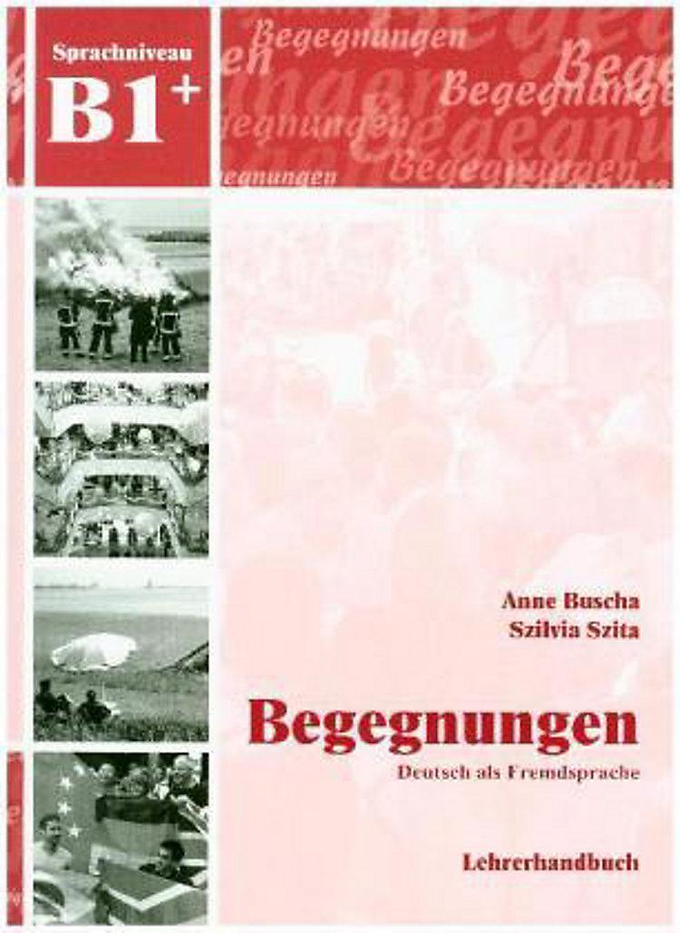 Begegnungen Deutsch Als Fremdsprache B1 Lehrerhandbuch Buch