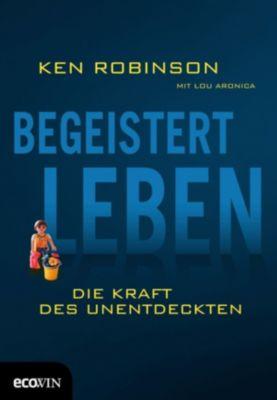 Begeistert leben, Ken Robinson, Lou Aronica