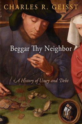 Beggar Thy Neighbor, Charles R. Geisst