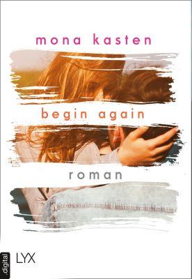Begin Again, Mona Kasten