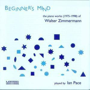 Beginner'S Mind, Ian Pace