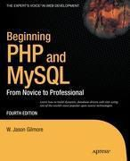 Beginning PHP and MySQL, W. Jason Gilmore