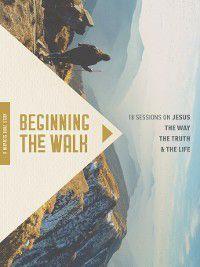Beginning the Walk, Mary Bennett, Ron Bennett, The Navigators