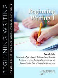 Beginning Writing: Beginning Writing 1 Workbook, Saddleback Educational Publishing