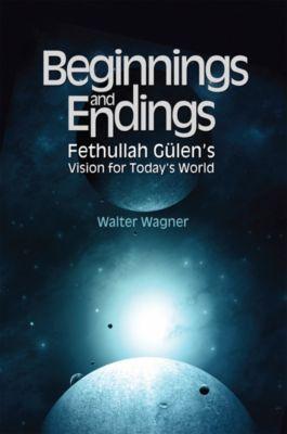 Beginnings and Endings, Walter H. Wagner