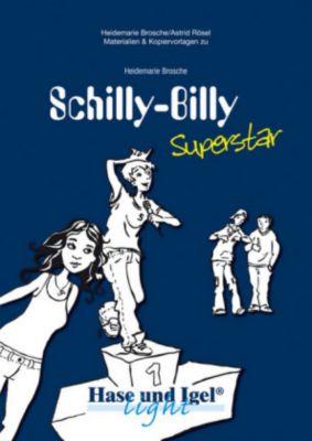 Begleitmaterial: Schilly-Billy Superstar, Heidemarie Brosche, Astrid Rösel