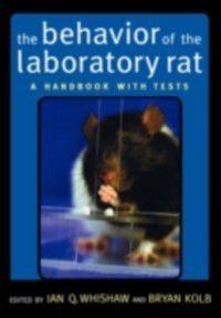 Behavior of the Laboratory Rat: A Handbook with Tests