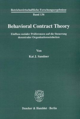 Behavioral Contract Theory, Kai J. Sandner