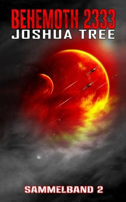 Behemoth 2333, Sammelband - Joshua Tree |