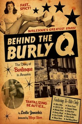 Behind the Burly Q, Leslie Zemeckis