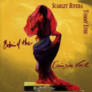 Behind The Crimson Veil, Scarlet Rivera, Eyre Tommy