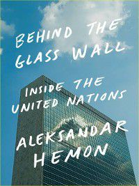Behind the Glass Wall, Aleksandar Hemon