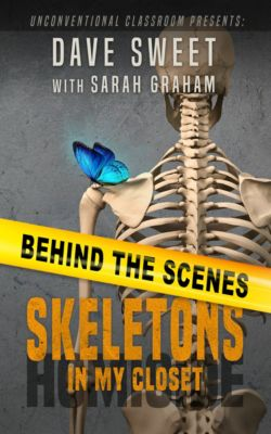 Behind the Scenes: Skeletons in my Closet, Dave Sweet