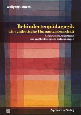 Behindertenpädagogik als synthetische Humanwissenschaft - Wolfgang Jantzen pdf epub