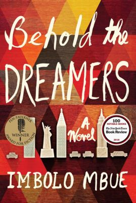 Behold the Dreamers (Oprah's Book Club), Imbolo Mbue