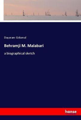 Behramji M. Malabari, Dayaram Gidumal