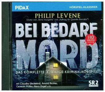 Bei Bedarf Mord, 1 Audio-CD, Philip Levene