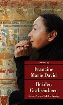Bei den Grabräubern - Francine M. David |