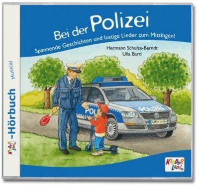 Bei der Polizei, 1 Audio-CD, Werner Totznauer, Hermann Schulze-Berndt