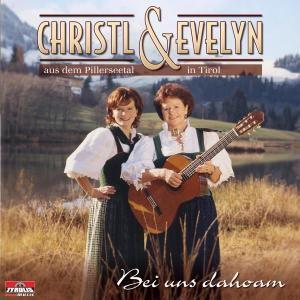Bei uns dahoam, Christl & Evelyn
