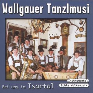 Bei uns im Isartal, Wallgauer Tanzlmusi