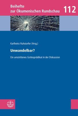 Beihefte zur Ökumenischen Rundschau (BÖR): Unwandelbar?